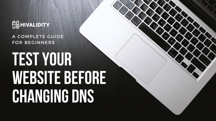 Test Your Website Before Changing DNS
